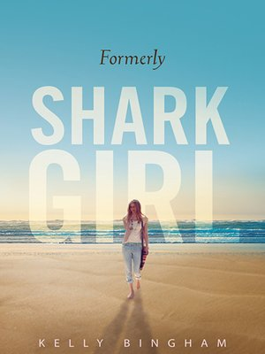 cover image of Formerly Shark Girl