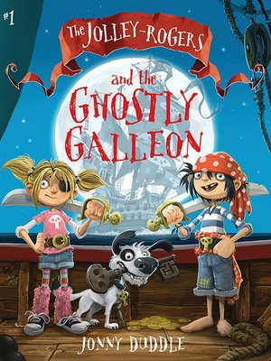cover image of The Jolley-Rogers and the Ghostly Galleon