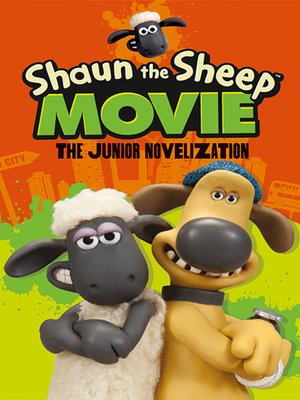cover image of Shaun the Sheep Movie the Junior Novelization