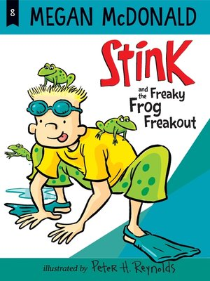 cover image of Stink and the Freaky Frog Freakout