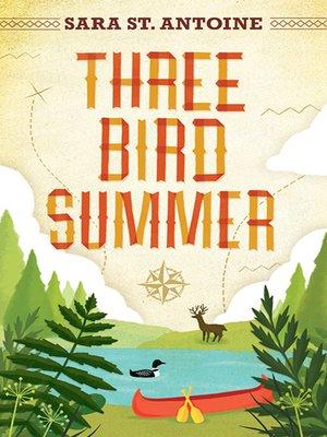 cover image of Three Bird Summer