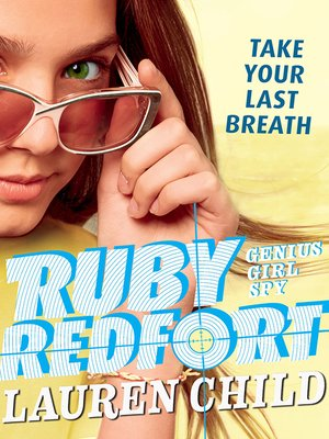 cover image of Ruby Redfort Take Your Last Breath