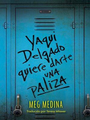 cover image of Yaqui Delgado quiere darte una paliza