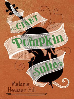 cover image of Giant Pumpkin Suite