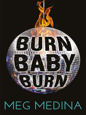cover image of Burn Baby Burn