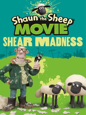cover image of Shaun the Sheep Movie--Shear Madness