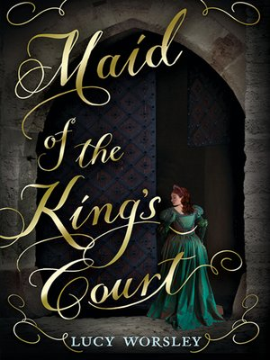 cover image of Maid of the King's Court