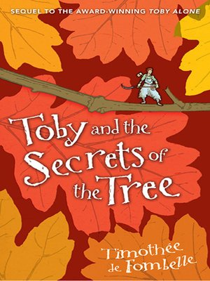 cover image of Toby and the Secrets of the Tree