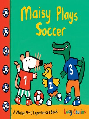 cover image of Maisy Plays Soccer