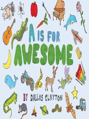cover image of A Is for Awesome
