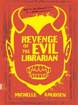 cover image of Revenge of the Evil Librarian