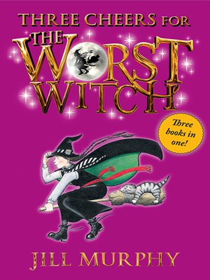cover image of Three Cheers for the Worst Witch