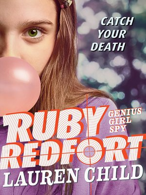 cover image of Ruby Redfort Catch Your Death