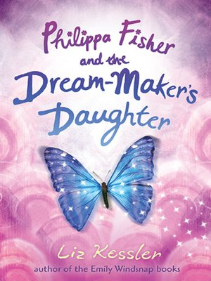 cover image of Philippa Fisher and the Dream-Maker's Daughter