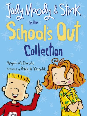 cover image of Judy Moody and Stink in the School's Out Collection