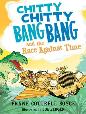cover image of Chitty Chitty Bang Bang and the Race Against Time