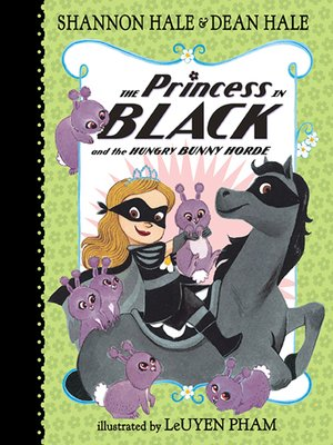 cover image of The Princess in Black and the Hungry Bunny Horde
