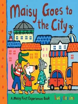 cover image of Maisy Goes to the City