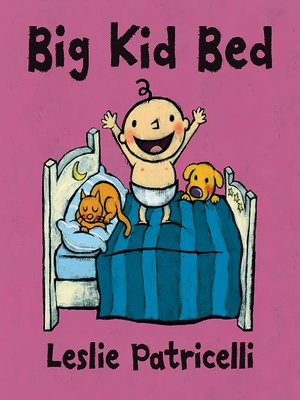 cover image of Big Kid Bed