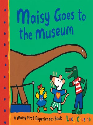cover image of Maisy Goes to the Museum
