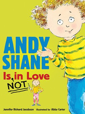 cover image of Andy Shane Is NOT in Love