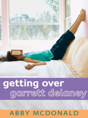 cover image of Getting Over Garrett Delaney
