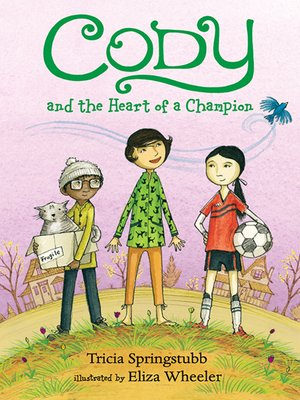 cover image of Cody and the Heart of a Champion