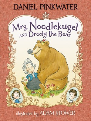 cover image of Mrs. Noodlekugel and Drooly the Bear