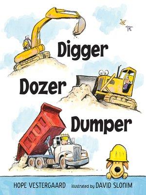 cover image of Digger, Dozer, Dumper