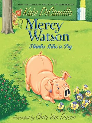 cover image of Mercy Watson Thinks Like a Pig