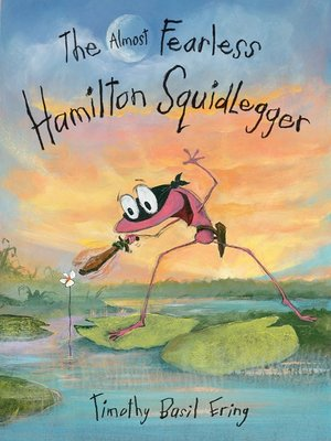 cover image of The Almost Fearless Hamilton Squidlegger