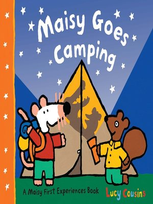 cover image of Maisy Goes Camping
