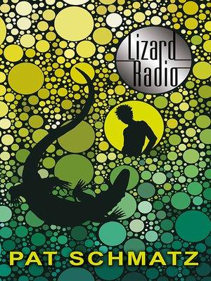 cover image of Lizard Radio