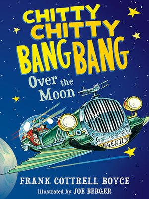 cover image of Chitty Chitty Bang Bang Over the Moon