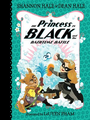 cover image of The Princess in Black and the Bathtime Battle
