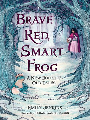 cover image of Brave Red, Smart Frog