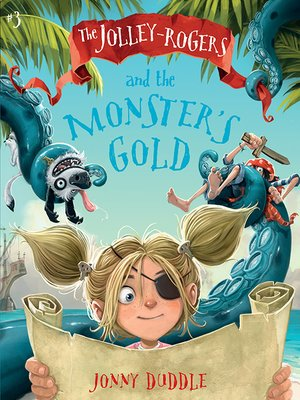 cover image of The Jolley-Rogers and the Monster's Gold