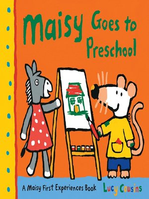 cover image of Maisy Goes to Preschool