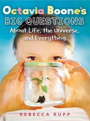 cover image of Octavia Boone's Big Questions About Life, the Universe, and Everything