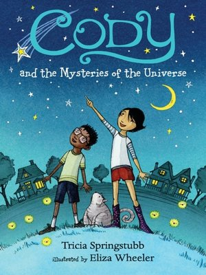 cover image of Cody and the Mysteries of the Universe