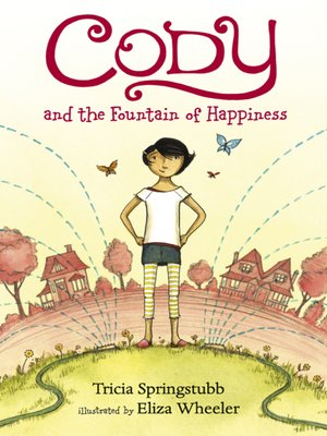 cover image of Cody and the Fountain of Happiness