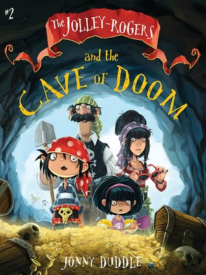 cover image of The Jolley-Rogers and the Cave of Doom