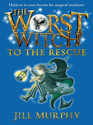 cover image of The Worst Witch to the Rescue