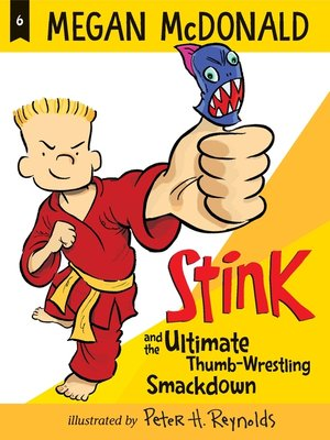 cover image of Stink and the Ultimate Thumb-Wrestling Smackdown