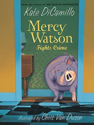 cover image of Mercy Watson Fights Crime