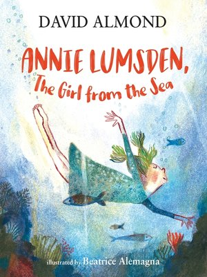cover image of Annie Lumsden, the Girl from the Sea