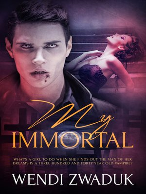 cover image of My Immortal