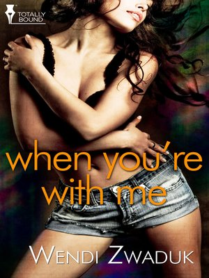 cover image of When You're With Me