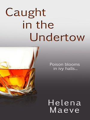 cover image of Caught in the Undertow