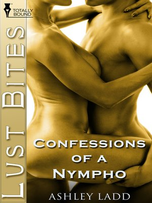 cover image of Confessions of a Nympho